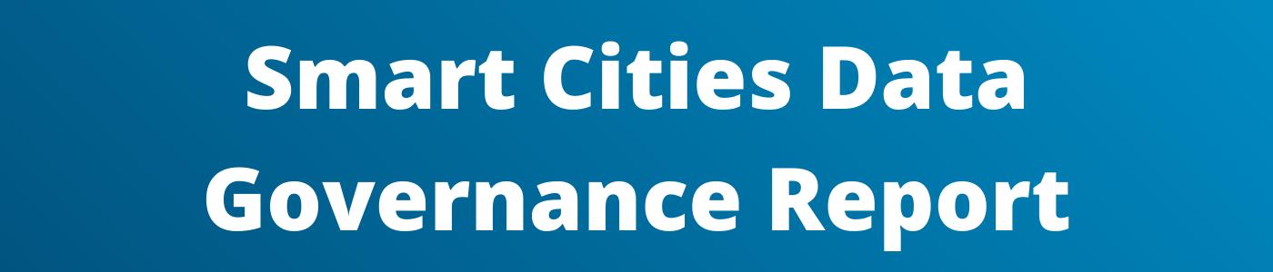 Smart Cities Data Governance Report