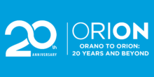 ORANO to ORION: 20 Years and Beyond